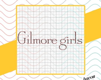 GILMORE GIRLS Logo pack of 9 Logos - Svg / Studio / Png File for Cutting DIY Garment Decal