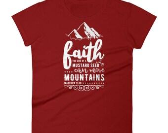 Faith Can Move Mountains Christian T-Shirts  Women's short sleeve t-shirt