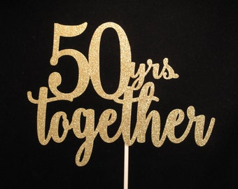 50th Anniversary Cake Topper, 50 years together Cake Topper, Anniversary Cake Topper