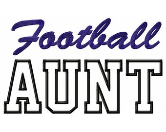 Football Aunt Applique Machine Embroidery Design - 3 Sizes