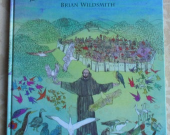 Vintage Children's Book - Saint Francis, Brian Wildsmith, Oxford University Press, First Edition 1995