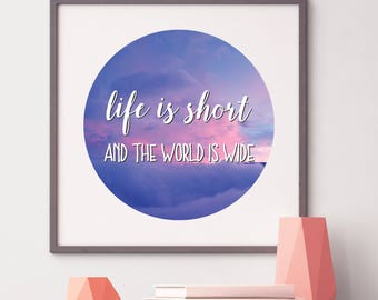 Travel Quote, Travel Printable, Travel Digital Download, Travel Gift, Travel Decor, Adventure Print, Travel Print, Life is Short