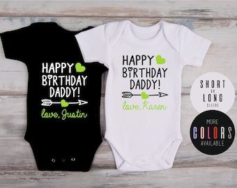 Dad Birthday Gift, HAPPY BIRTHDAY DADDY! Personalized Bodysuit, Dad Birthday Baby Outfit, Custom Gift For Dad, More Colors Available
