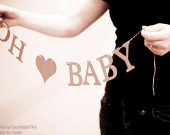Oh Baby Banner - Custom Colors - Baby Shower Decoration or Photo Prop
