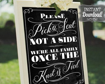 Pick a Seat not a Side Wedding Ceremony Poster - INSTANT DOWNLOAD - Wedding Art,  Chalkboard Sign, Wedding Poster, Wedding Decoration
