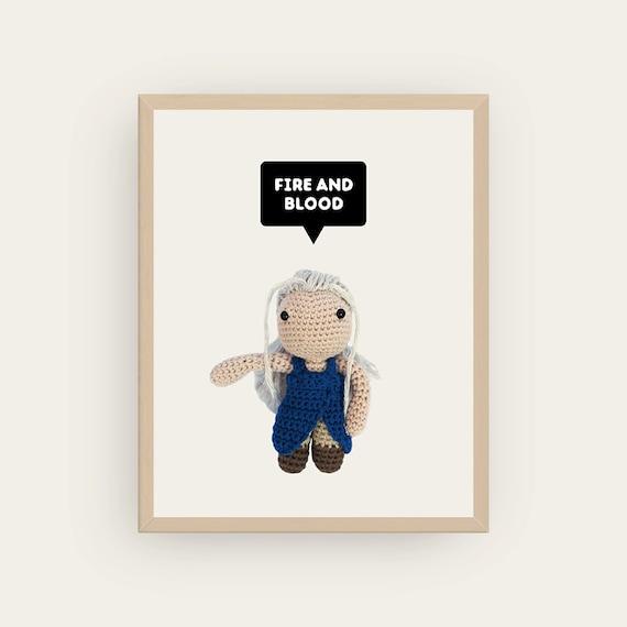 Daenerys: Fire and Blood. Amigurumis Prints.