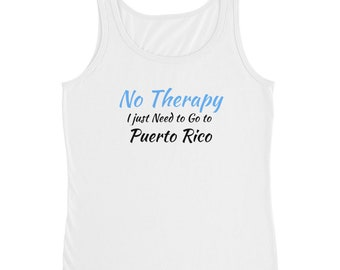 No Therapy I just Need to Go to puerto rico black