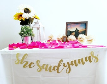 She Said Yaaas | She Said Yaaas Cursive | She Said Yaaas Banner | She Said Yes Cursive | Bachelorette Party | Engagement Party| She Said Yes