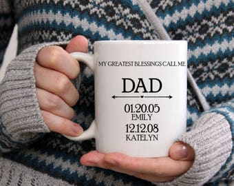 My Greatest Blessings Call Me DAD Mug Personalized