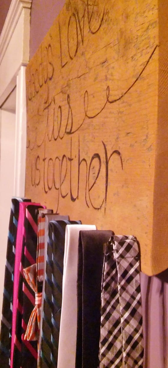 Rustic Barnwood Tie Rack - Daddy's love ties us together X3dQNsDWSS