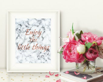 Marble Rose Gold Printable Wall Art, Enjoy the Little Things, Gratitude, Inspirational Quote, Instant Download, Office, Bedroom Decor, 8x10