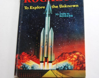 Vintage Children's Book, Rockets to Explore the Unknown
