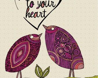 Werden Sie wahr, um Ihr Herz