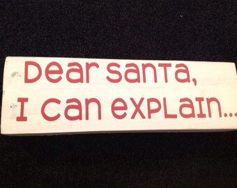 Dear Santa, I can explain