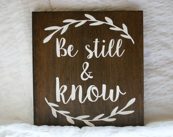 Be Still & Know Wooden Sign {Rustic Decor}