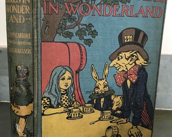 Alice's Adventures in Wonderland 1910, Lewis Carroll, Charles Robinson, first edition, Cassell and Company Color illustrated Children's