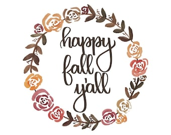 Happy Fall Y'all, Fall Decor, Autumn Print, Fall Wreath, Printable Quotes, Hand Lettered Print, Wall Art, Watercolor Art, Dorm Wall Decor