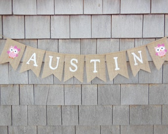 Owl Baby Shower Banner, Custom Personalized Name Banner, Owl Nursery Decor, Owl Baby Shower Decor, Burlap Garland Bunting, Baby Owl Banner