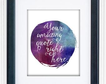 Custom Watercolor Quote / Custom Quote Print / Romantic Print / Personalized Watercolor Print / Custom Poster