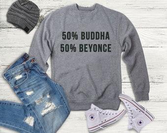 Beyonce Buddha Crewneck Sweatshirt