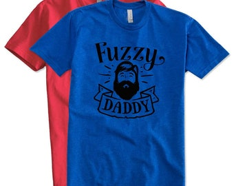 Fuzzy Daddy T-Shirt | Dad T-Shirt | Beard T-Shirt | Bearded Daddy T-Shirt | Bearded Man Gifts | Bearded Dad Gifts | Father's Day