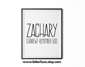 Zachary Name Meaning Art - Printable Baby Shower Gift - Nursery Printable Art - Digital Print - Nursery Decor - Typography Wall Decor
