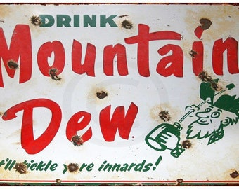 Porcelain Look Drink Mountain Dew Soda reproduction metal sign 8 x 12 USA