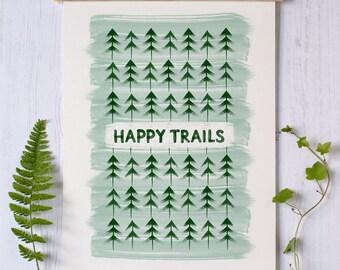 Happy Trails Print | Camping Print | Moving Gift | Backpacking Print | Bon Voyage Gift | Woodland Print | Hiking Print | Travel Print