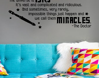 Who Doctor Dr Big Miracles Quote Vinyl Wall Decal Sonic Screwdriver Who Decor Fandom Room Bedroom Library Nursery Birthday Gift Idea