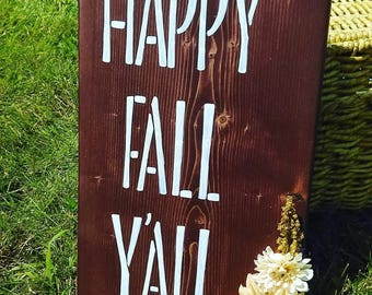 Happy Fall Y'all Fall Quotes Rustic Decor Wood Fall Signs Halloween Outdoor Autumn Floral