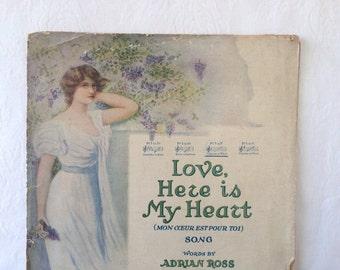 1915 Romantic Sheet Music Vintage Love here is my heart Adrian Ross Lao Silesu