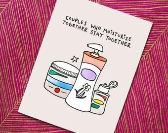 Funny Love Card | Moisturize Lotion | Funny Card Boyfriend | Girlfriend Husband Wife | Funny Anniversary Card | Funny Valentine's Card