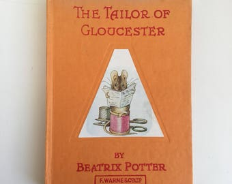 The Tailor of Gloucester by Beatrix Potter - vintage children's book- excellent condition