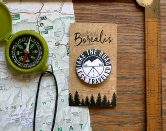 Pinback Button - Take the Road Less Travelled - Matte