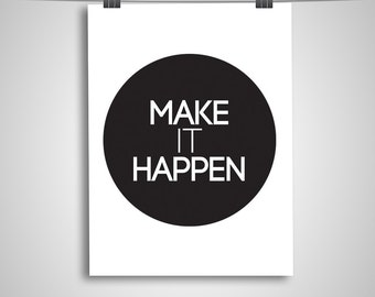 "Typography Poster ""Make It Happen"" Instant Digital Download, Printable Print, Motivational Inspirational Wall Art"