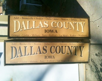 Primitive DALLAS COUNTY, IOWA Sign