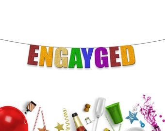 ENGAYGED - Funny Rainbow LGBT Party Banner for Engagement Party and Celebration