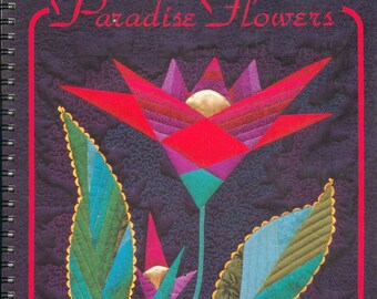 "Paradise Flowers: Ultimate Book of Patchwork Flora,"" book by Angela Madden"