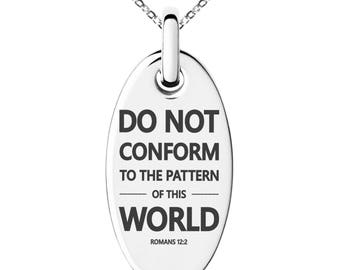 Stainless Steel Do Not Conform Romans 12:2 Engraved Small Oval Charm Pendant Necklace / Silver / Black / Rose / Gold