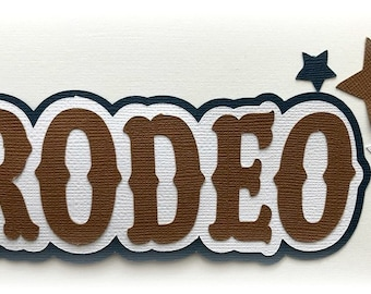 Rodeo title  western premade paper piecing 3d die cut by my tear bears kira