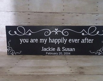 You are my happily ever after  Custom painted wood sign