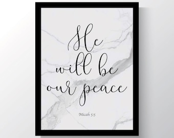 He will be our peace, Micah 5:5, Bible Verse, Marble, Inspirational Poster, Cheap home decor, Wall print, 8x10 Wall hanging, Room Decor
