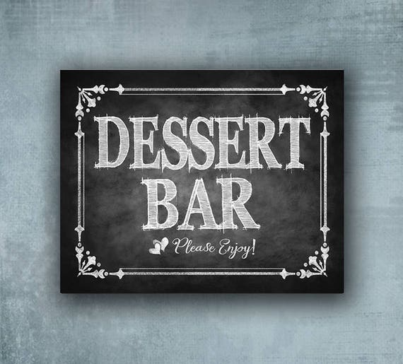 Dessert Bar Wedding sign, printed wedding sign, chalkboard wedding sign, Sweets bar sign, wedding print, cupcake bar sign,  Cottage Charm