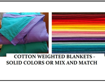 100% Cotton Weighted Blankets- Mix and Match Colors