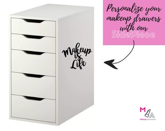 "SIDE PIECE DECAL:  ""Makeup is Life"" - Makeup Vanity Decal Sticker"