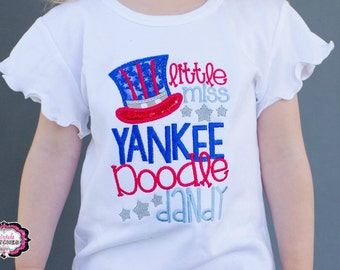 Little Miss Yankee Doodle Dandy, Fourth July Shirt, Girl Fourth July Shirt, My First Fourth of July, First Fourth July, Liberty Shirt