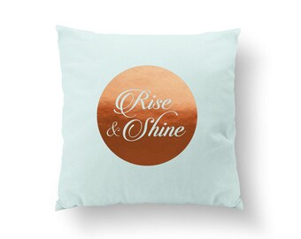 Rise and Shine Pillow, Typography Pillow, Gold Pillow, Home Decor, Cushion Cover, Throw Pillow, Bedroom Decor, Bed Pillow, Decorative Pillow
