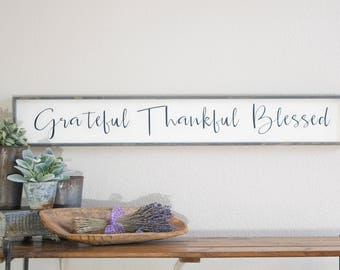 grateful thankful blessed sign, large wood grateful thankful blessed sign, thankful wall decor, housewarming gift, grateful blessed wall art