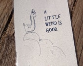 Motivation Llama Print on Handmade Recycled Paper ... with Lama Poo! A4 A Little Weird Is Good.