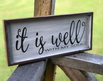 It is Well with my Soul Wood Sign , Scripture Wall Art, Farmhouse Decor , Rustic Sign , Christian Hymn Wood Sign